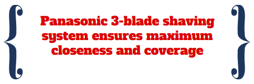 panasonic 3 blade closeness