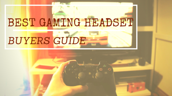 gaming headset buyers guide