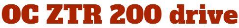 OC ZTR Drive 200
