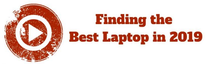 finding the best laptop for 2019